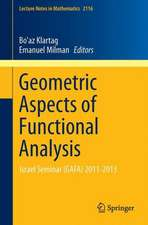 Geometric Aspects of Functional Analysis: Israel Seminar (GAFA) 2011-2013