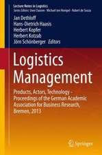 Logistics Management: Products, Actors, Technology - Proceedings of the German Academic Association for Business Research, Bremen, 2013