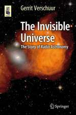 The Invisible Universe: The Story of Radio Astronomy