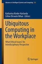Ubiquitous Computing in the Workplace: What Ethical Issues? An Interdisciplinary Perspective