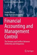 Financial Accounting and Management Control: The Tensions and Conflicts Between Uniformity and Uniqueness
