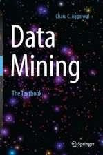 Data Mining: The Textbook