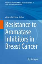 Resistance to Aromatase Inhibitors in Breast Cancer