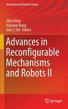 Advances in Reconfigurable Mechanisms and Robots II