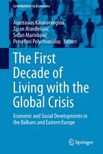 The First Decade of Living with the Global Crisis: Economic and Social Developments in the Balkans and Eastern Europe