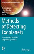 Methods of Detecting Exoplanets: 1st Advanced School on Exoplanetary Science