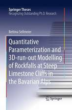 Quantitative Parameterization and 3D‐run‐out Modelling of Rockfalls at Steep Limestone Cliffs in the Bavarian Alps