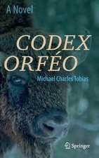 Codex Orféo : A Novel