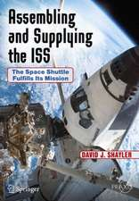 Assembling and Supplying the ISS : The Space Shuttle Fulfills Its Mission