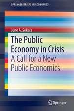 The Public Economy in Crisis: A Call for a New Public Economics