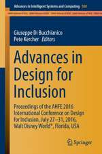 Advances in Design for Inclusion: Proceedings of the AHFE 2016 International Conference on Design for Inclusion, July 27-31, 2016, Walt Disney World®, Florida, USA