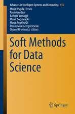 Soft Methods for Data Science