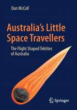 Australia's Little Space Travellers: The Flight Shaped Tektites of Australia
