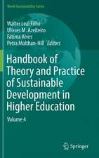 Handbook of Theory and Practice of Sustainable Development in Higher Education: Volume 4