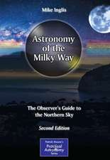 Astronomy of the Milky Way: The Observer's Guide to the Northern Sky