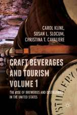 Craft Beverages and Tourism, Volume 1: The Rise of Breweries and Distilleries in the United States
