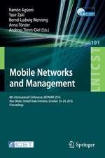 Mobile Networks and Management: 8th International Conference, MONAMI 2016, Abu Dhabi, United Arab Emirates, October 23-24, 2016, Proceedings