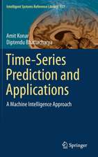 Time-Series Prediction and Applications: A Machine Intelligence Approach