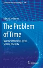 The Problem of Time: Quantum Mechanics Versus General Relativity
