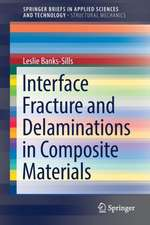 Interface Fracture and Delaminations in Composite Materials
