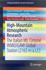 High-Mountain Atmospheric Research : The Italian Mt. Cimone WMO/GAW Global Station (2165 m a.s.l.)