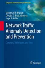 Network Traffic Anomaly Detection and Prevention