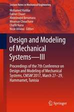 Design and Modeling of Mechanical Systems - III