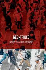 Neo-Tribes: Consumption, Leisure and Tourism