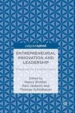 Entrepreneurial Innovation and Leadership: Preparing for a Digital Future