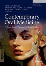 Contemporary Oral Medicine