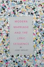 Modern Marriage and the Lyric Sequence