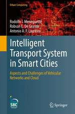 Intelligent Transport System in Smart Cities: Aspects and Challenges of Vehicular Networks and Cloud