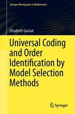 Universal Coding and Order Identification by Model Selection Methods