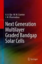 Next Generation Multilayer Graded Bandgap Solar Cells
