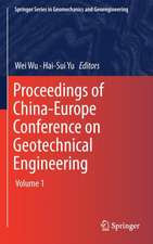 Proceedings of China-Europe Conference on Geotechnical Engineering: Volume 1