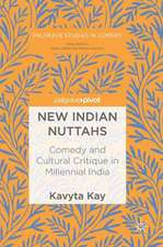 New Indian Nuttahs: Comedy and Cultural Critique in Millennial India