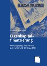 Eigenkapitalfinanzierung: Praxiserprobte Instrumente zur Steigerung der Liquidität