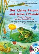 Der kleine Frosch und seine Freunde