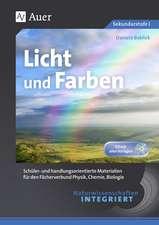 Naturwissenschaften integriert Licht und Farben