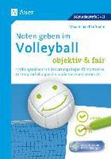 Noten geben im Volleyball - objektiv & fair
