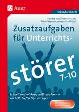 Zusatzaufgaben für Unterrichtsstörer 7-10