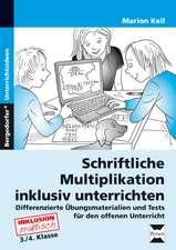 Schriftliche Multiplikation inklusiv unterrichten