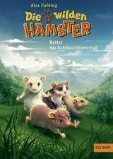 Die wilden Hamster 03. Rettet das Schlüsselblumental!