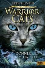 Warriors Cats 6 02 - Vision von Schatten. Donner und Schatten