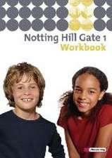 Notting Hill Gate 1. Ausgabe 2007. Workbook