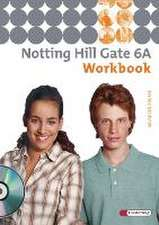 Notting Hill Gate 6 A. Workbook mit CD