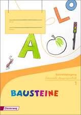 BAUSTEINE Fibel. Schreiblehrgang LA