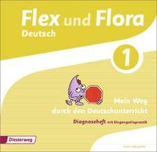 Flex und Flora 1. Diagnoseheft