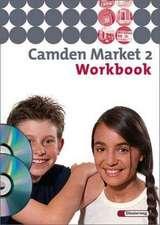 Camden Market 2. Workbook mit Multimedia-Sprachtrainer und CD