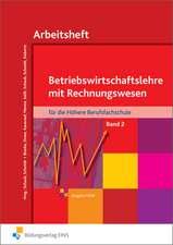 Betriebswirtschaftslehre mit Rechnungswesen 2. Arbeitsheft. Nordrhein-Westfalen